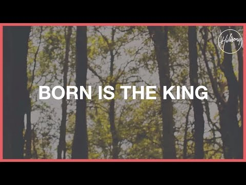 Born Is The King (It's Christmas) - Hillsong Worship