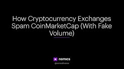 How Cryptocurrency Exchanges Spam CoinMarketCap (With Fake Volume)