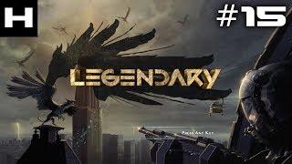 Legendary Walkthrough Part 15 [PC]