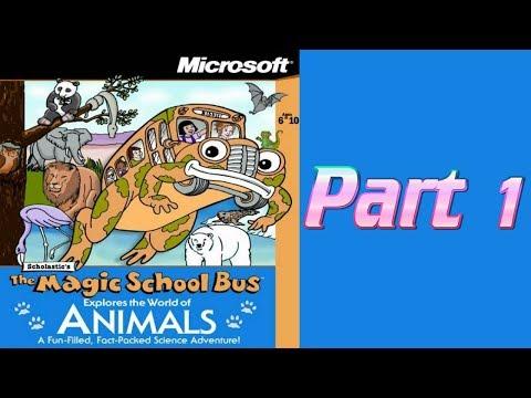 Whoa, I Remember: The Magic School Bus Explores the World of Animals: Part 1