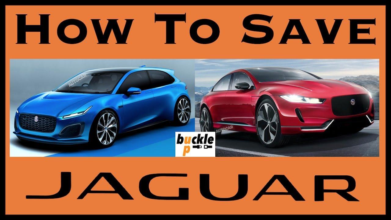 How to Save Jaguar | Jaguar Hatchback? New XJ? | Buckle Up - YouTube