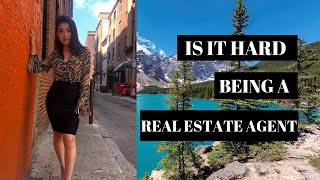 Is it hard to be a real estate agent?