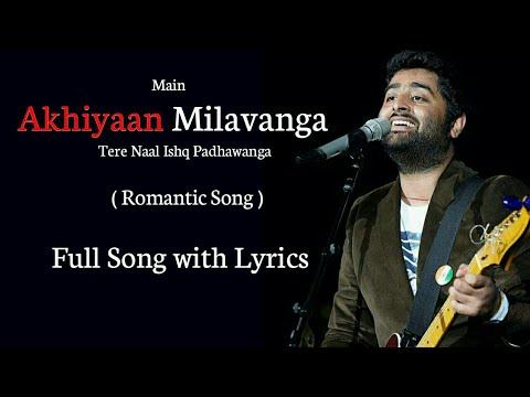 Akhiyaan Milavanga lyrics