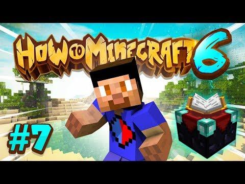MAX LEVEL ENCHANTS! - How To Minecraft S6 #7 thumbnail