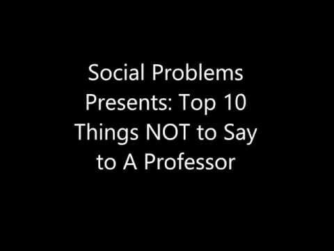 """The Authors' Attic"" - Special Edition: Top 10 Things NOT to Say to Your Professor"