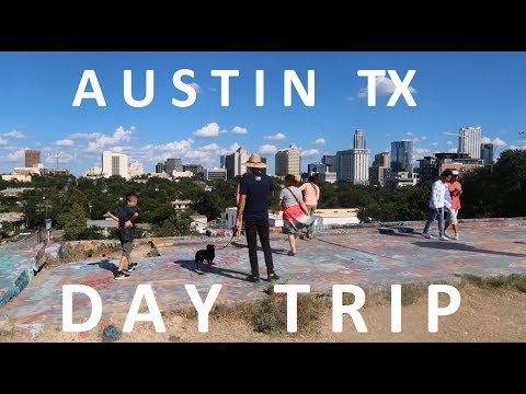 A DAY IN AUSTIN TEXAS - THINGS TO DO
