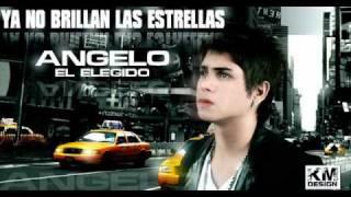 YA NO BRILLAN LAS ESTRELLAS- ANGELO EL ELEGIDO (R&B)