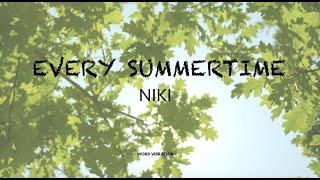 NIKI - Every Summertime (Lyrics)