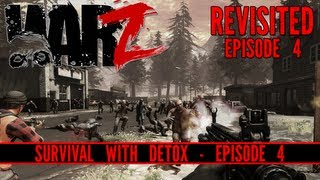 The War Z: Revisited - Survival: Episode 4 - DEATH DIVE