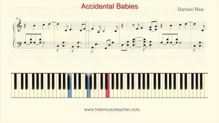 """How To Play Piano: Damien Rice  """"Accidental Babies"""" Piano Tutorial by Ramin Yousefi"""