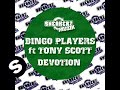Bingo Players ft Tony Scott - Devotion (Patric La Funk)