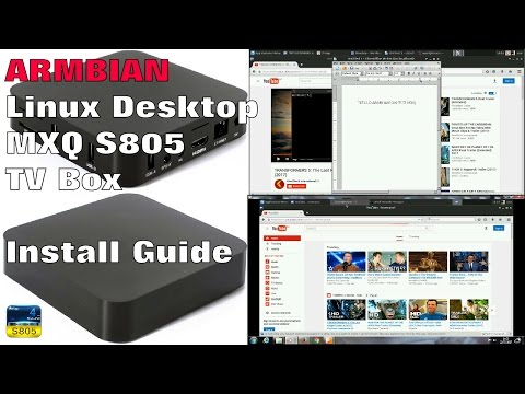 DEBIAN DESKTOP FOR THE MXQ S805 TV BOX - Installation Setup