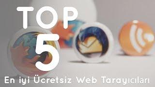 En iyi Ücretsiz 5 Web Tarayıcısı