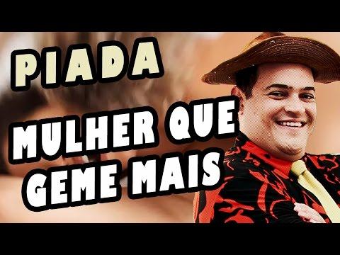 Matheus Ceará - Piada #11 - Mulher Que Geme Mais