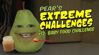Pear's EXTREME CHALLENGE #12 -  Baby Food