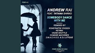 Somebody Dance With Me (Key900 Remix)