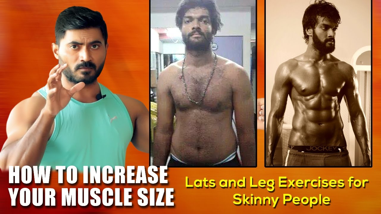 How to Increase Your Muscle Size   Lats and Leg Exercises for Skinny People