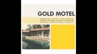Gold Motel - Your Own Ghost