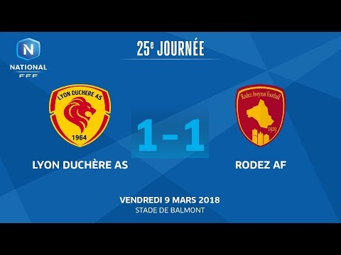 J25 : Lyon Duchère AS - Rodez Aveyron F. (1-1), le replay I National FFF 2018