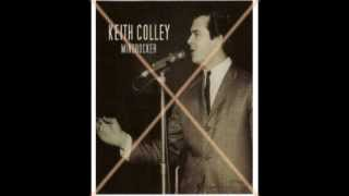 Keith Colley - Zing Went the Strins of My Heart