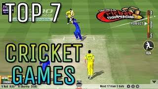 Top 7 Must Play Cricket Games for Android having Amazing Gameplay and Graphics