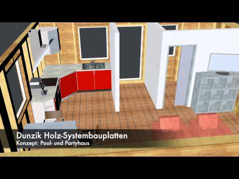 Dunzik Holz-Systembauplatte 3D Poolhaus