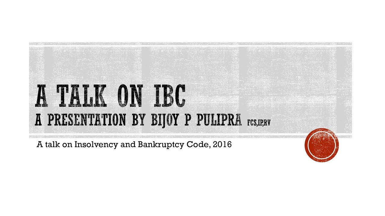 A Talk on Insolvency and Bankruptcy - Series 1- Vol 2