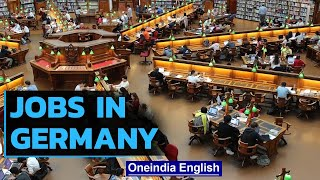 German companies look for new ways to attract skilled foreign workers | Oneindia News