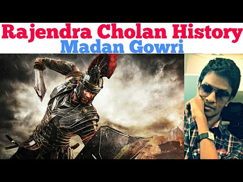Rajendra Cholan | History | Madan Gowri | MG | Tamil