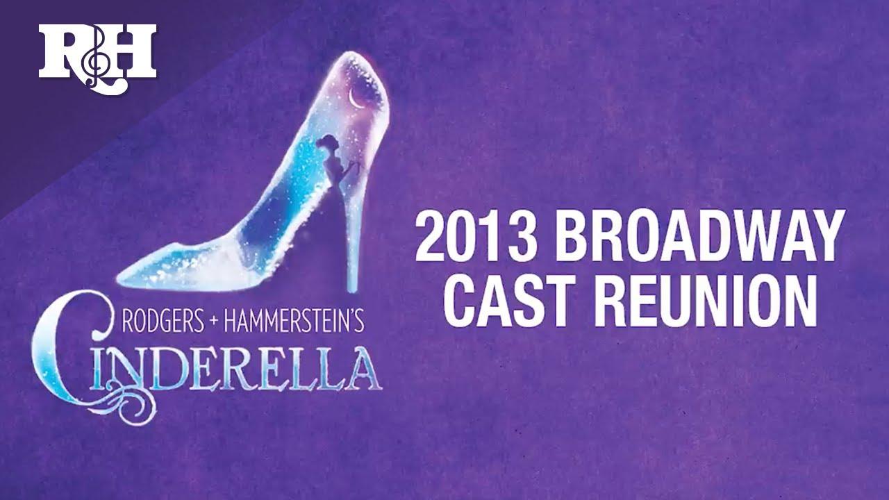 Reunited Rodgers & Hammerstein's Cinderella cast ...