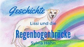 Lissi und die Regenbogenbrücke- eine Geschichte über den Tod
