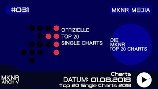 Top 20 Single Charts vom 01.  August 2018 - 08. August 2018