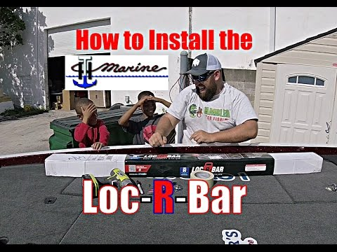 Easy Install of the T-H Marine Loc-R-Bar. With Kids Help, Funny