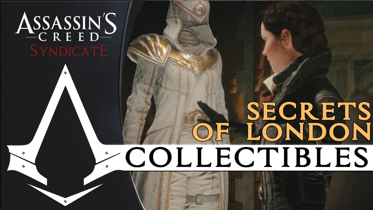 Assassin S Creed Syndicate All Secrets Of London Locations Guide