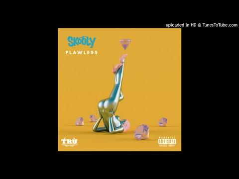 Skooly - Flawless