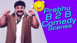 Aruvadai Nall Tamil Movie : Prabhu Back 2 Back Comedy Scenes