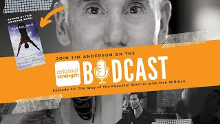 BodCast Episode 52: The Way of the Peaceful Warrior with Dan Millman