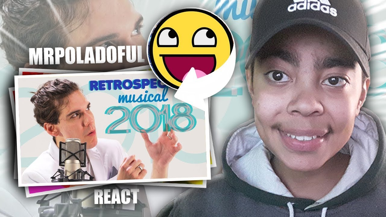 REACT - RETROSPECTIVA MUSICAL 2018 - MrPoladoful