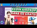 ✅ECoin AirDrop Gana 10$ Gratis x Registro e Invitar [Listada en Probit] Aprovecha y Participa  Jhet