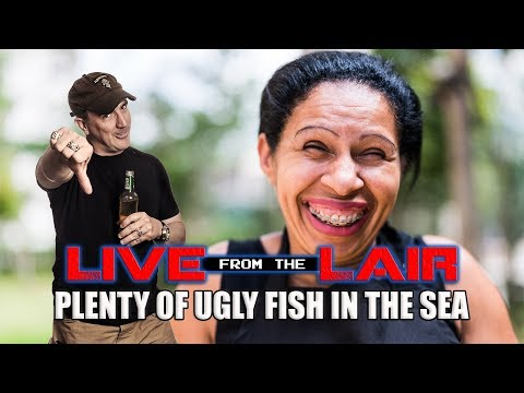 Plenty Of Ugly Fish In The Sea   Live From The Lair