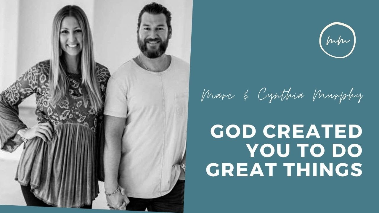God Created You to do Great Things