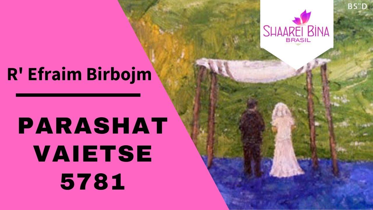 Parashat Vaietse 5781/ 2020