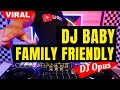 Dj Baby Family Friendly Clean Bandit Lagu Tik Tok Terbaru Remix Original   Mp3 - Mp4 Download