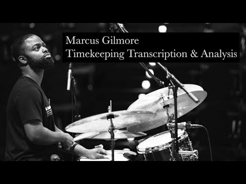 Marcus Gilmore (Comping Transcription \u0026 Analysis)