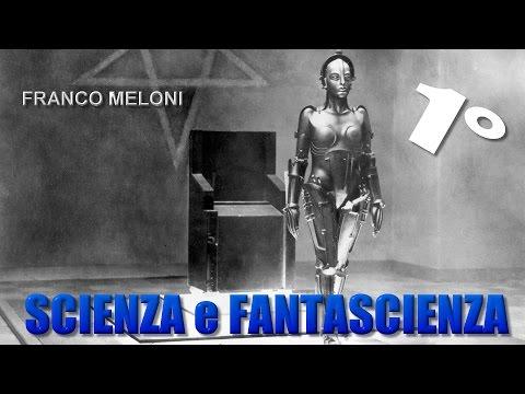 Franco Meloni: La fantascienza oggi, immagini di futuro tra utopie e distopie