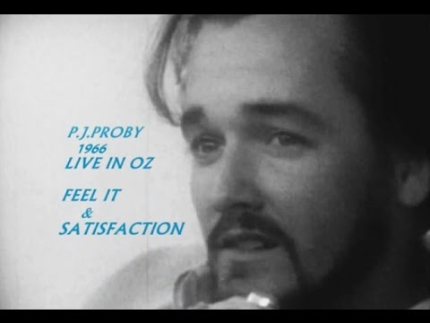 P.J. PROBY - FEEL IT & SATISFACTION - Live - 1966