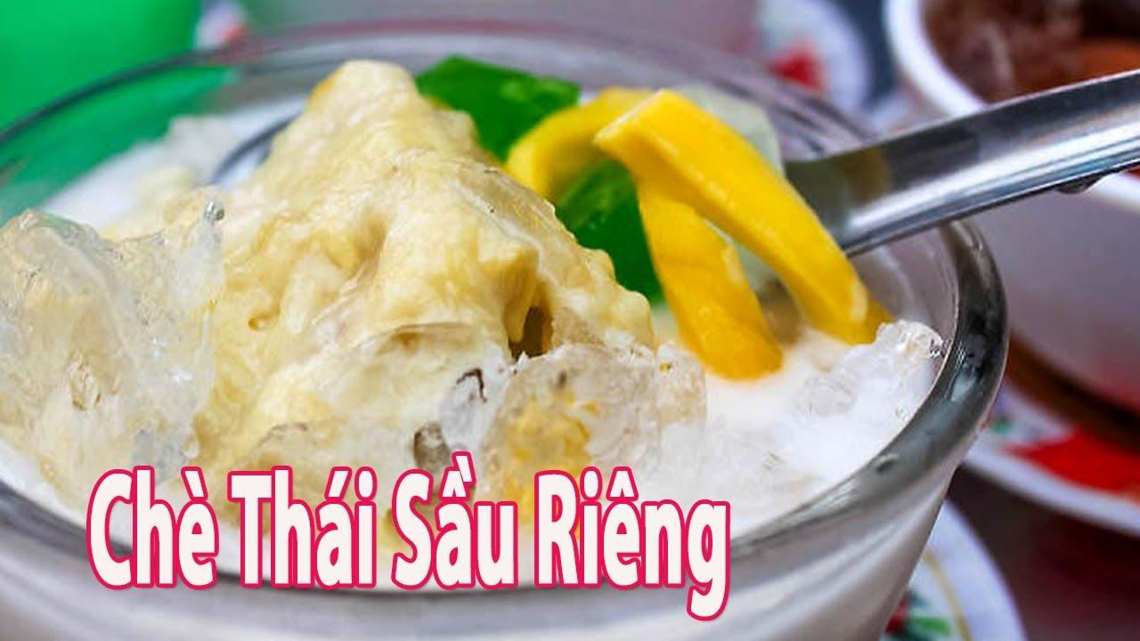 Cách Làm Món Chè Thái Sầu Riêng Ngon Tuyệt Cú Mèo | Góc Bếp Nhỏ