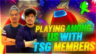 AMONG US WITH TSG FAMILY - TWO SIDE GAMERS IS LIVE