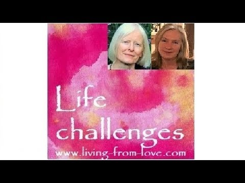 Life challenges: Susanne Marie, The essential challenge