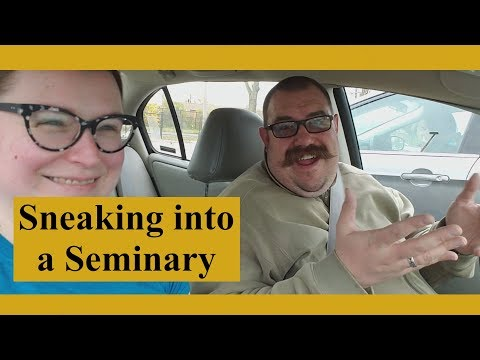 Vlog Post: Sneaking into a Seminary